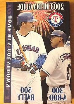 2003 Texas Rangers Media Guide - A-ROD, MICHAEL YOUNG, GREER